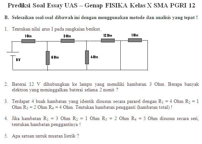 Prediksi Soal Essay UAS-Genap FISIKA Kelas-X SMA PGRI 12